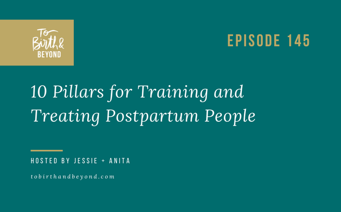 [Podcast] 10 Pillars for Training and Treating Postpartum Clients