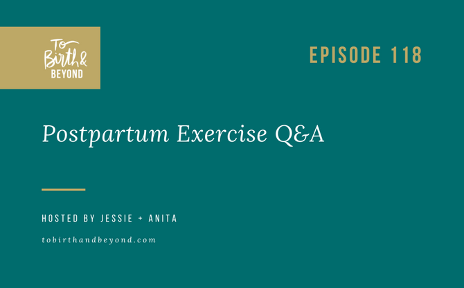 [Podcast] Postpartum Exercise Q&A