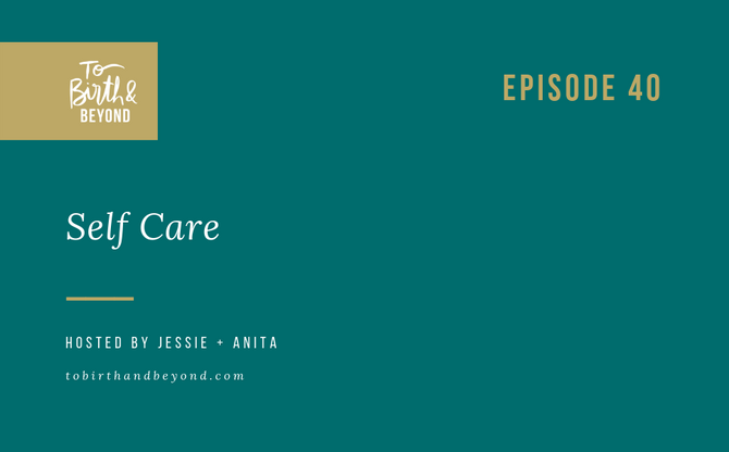 [Podcast] - Self Care Strategies