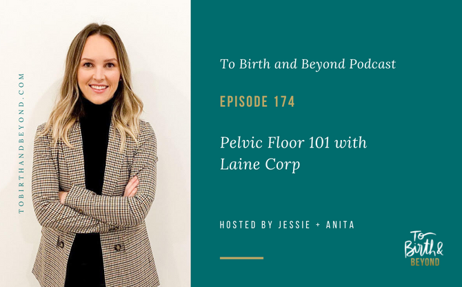 [Podcast] Pelvic Floor 101 with Laine Corp