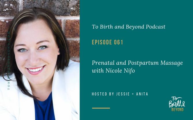 [Podcast] - Prenatal and Postnatal Massage with Nicole Nifo