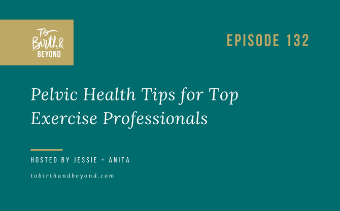 [Podcast] Pelvic Health Tips for Top Exercise Professionals