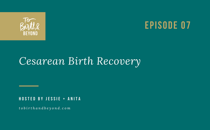 [Podcast] - Cesarean Birth Recovery