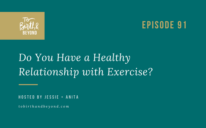 [Podcast] - Do You Have a Healthy Relationship with Exercise?