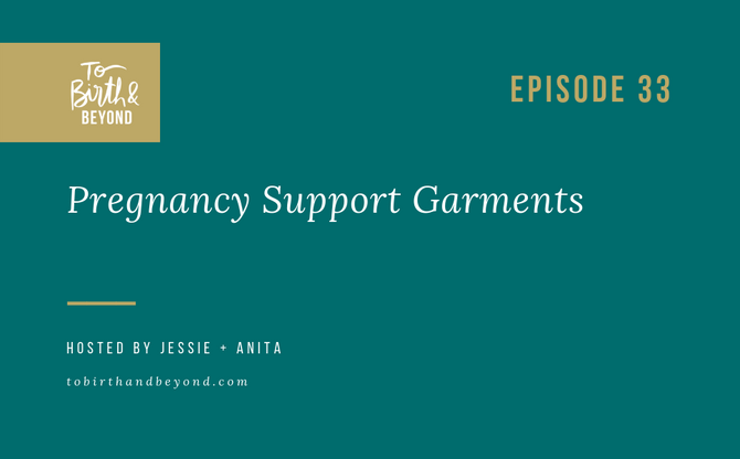 [Podcast] - Pregnancy Support Garments
