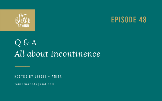 [Podcast] - All about Incontinence - Q&A