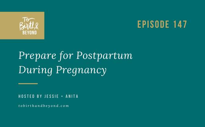 [Podcast] Prepare for Postpartum During Pregnancy