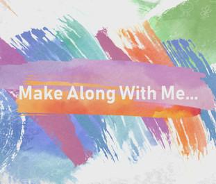 Make Along With me.jpg