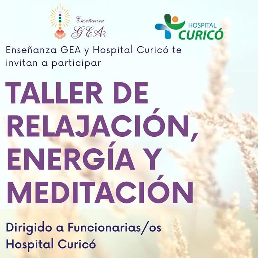 TALLER DE RELAJACIÓN, ENERGÍA Y MEDITACIÓN HOSPITAL DE CURICÓ
