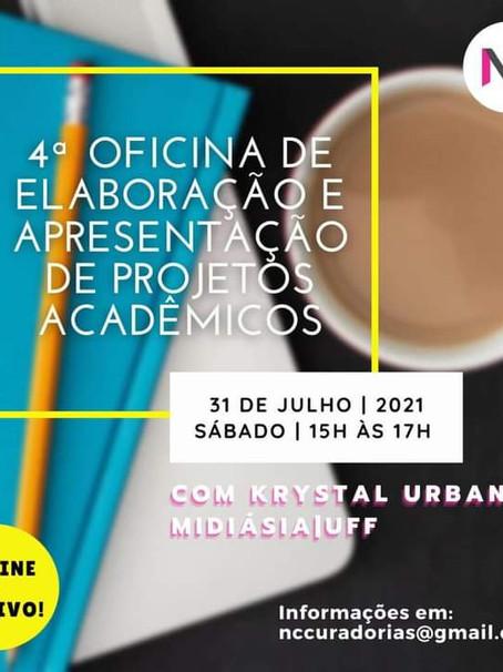 Quarta Oficina de Elaboração e Apresentação de Trabalhos Académicos.