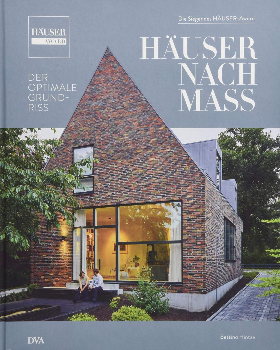 """Veröffentlichung in dem Buch """"Häuser nach Maß"""", 2018 Projekt Haus T"""