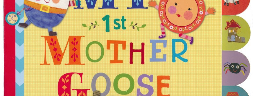 My 1st Mother Goose Book