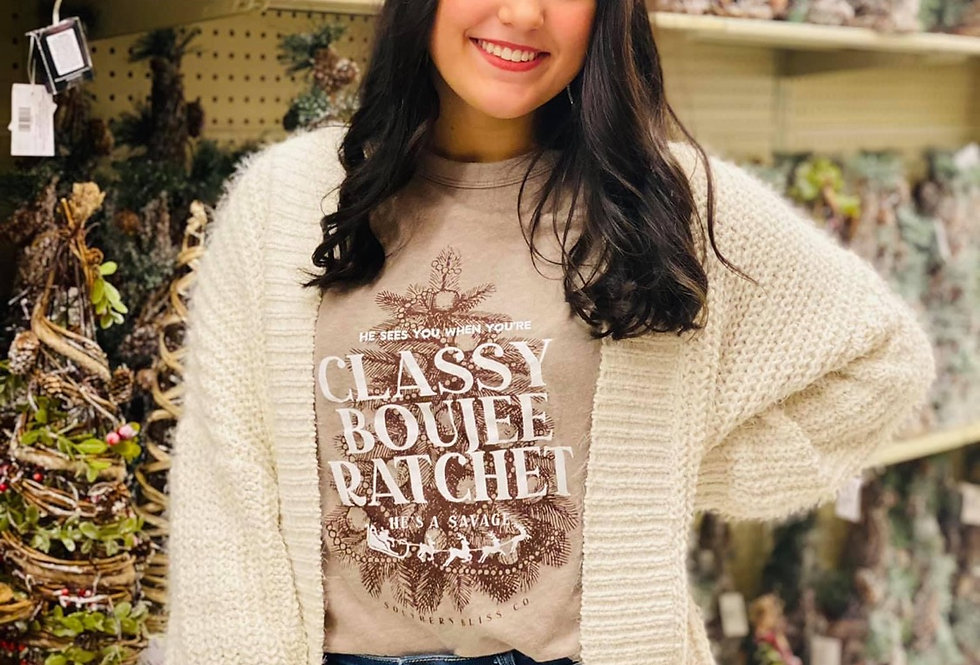 Classy, Boujee, Ratchet Christmas Tee