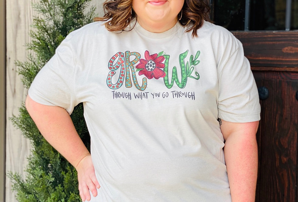 Grow Through What You Go Through Tee CURVY