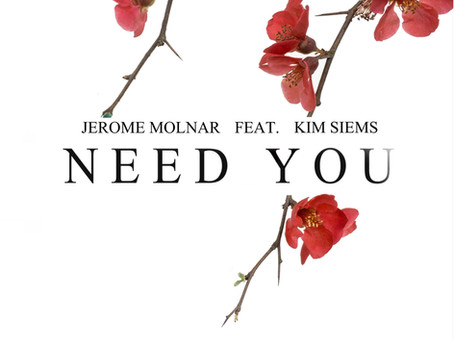 Jerome Molnar - Need You (feat. Kim Siems)""