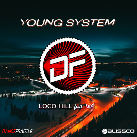 Loco Hill feat. DIA/Young System