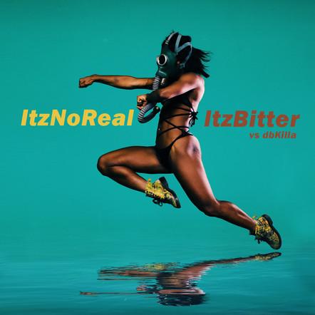 ItzNoReal/ItzBitter (vs. dbKILLA)