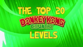 Top 20 Donkey Kong Country Levels