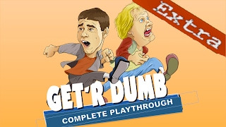 Get'r Dumb Complete Playthrough