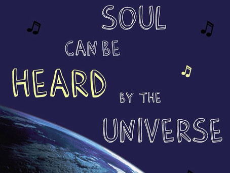 Music in the Soul Heard by the Universe