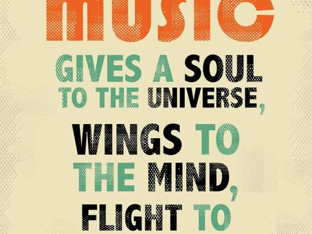 Music Gives a Soul to the Universe - Plato