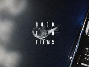 Good Fish Films