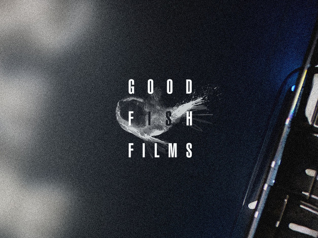 Good Fish Films