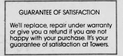 Towers Guarantee of Satisfaction