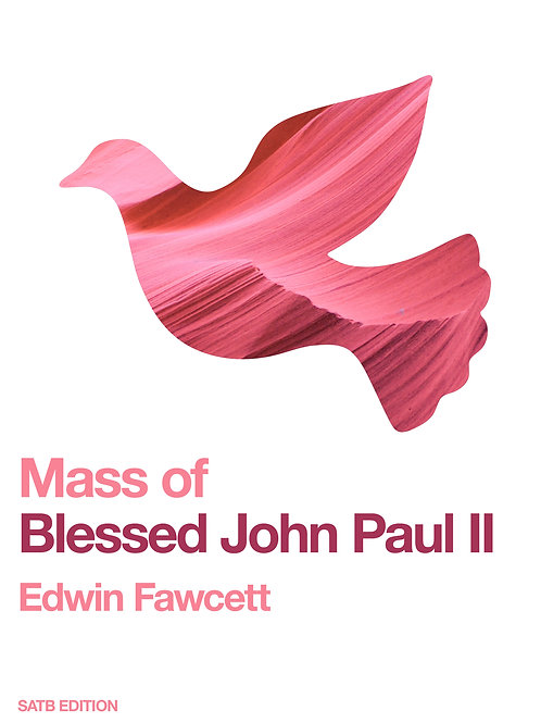 Mass of Blessed John Paul II SATB book