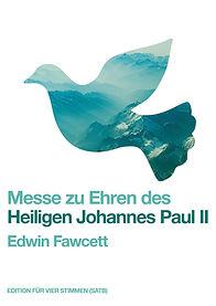 Edwin JP II German SATB online.jpg