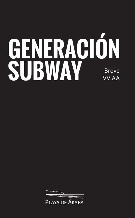 Cover Generacion Subway 2 Breve