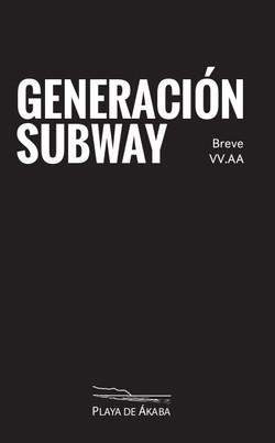 Generacion Subway Breve II
