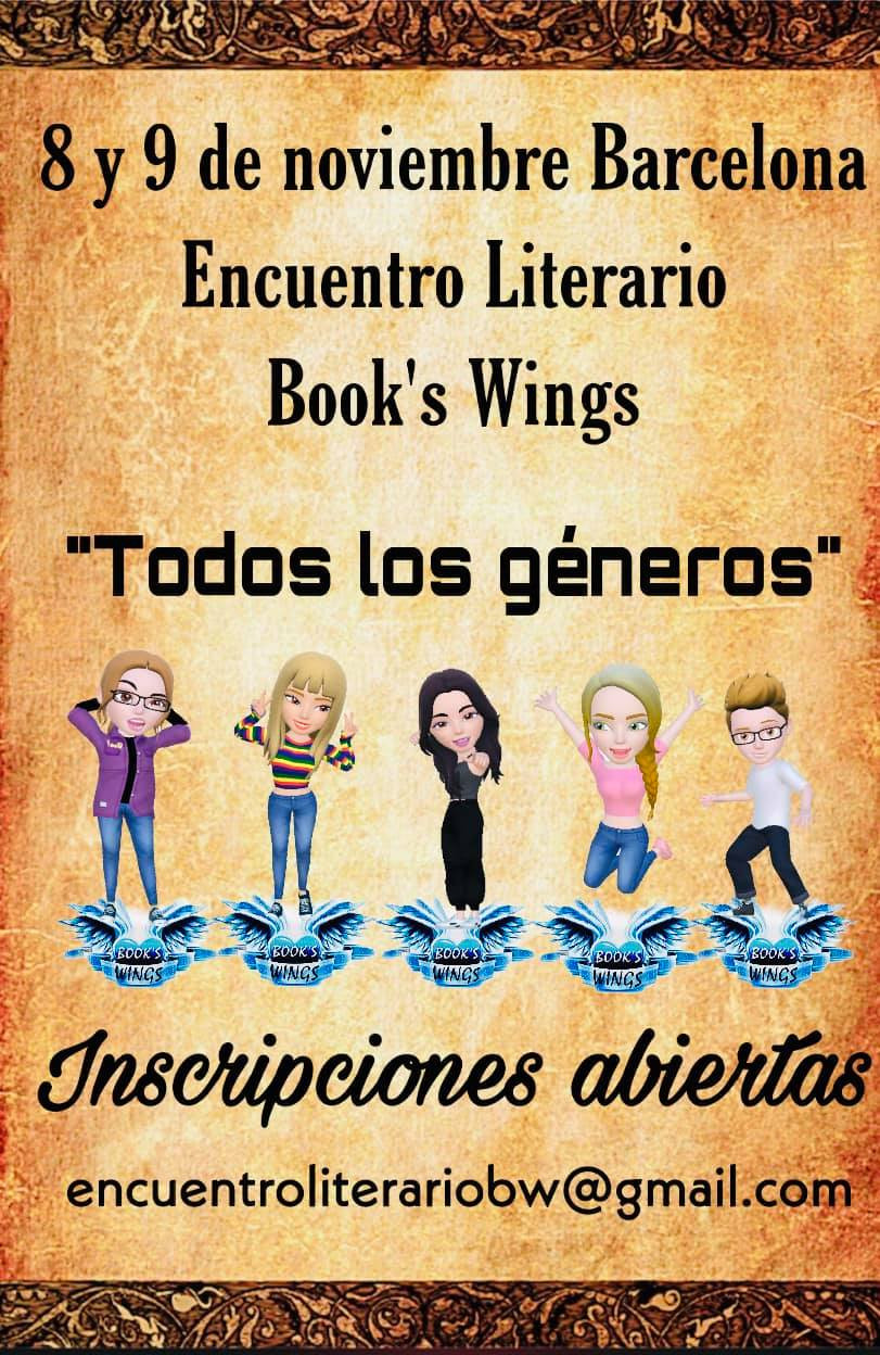 Encuentro Literario Book's Wings. 8 y 9 de noveimbre de 2019. Barcelona