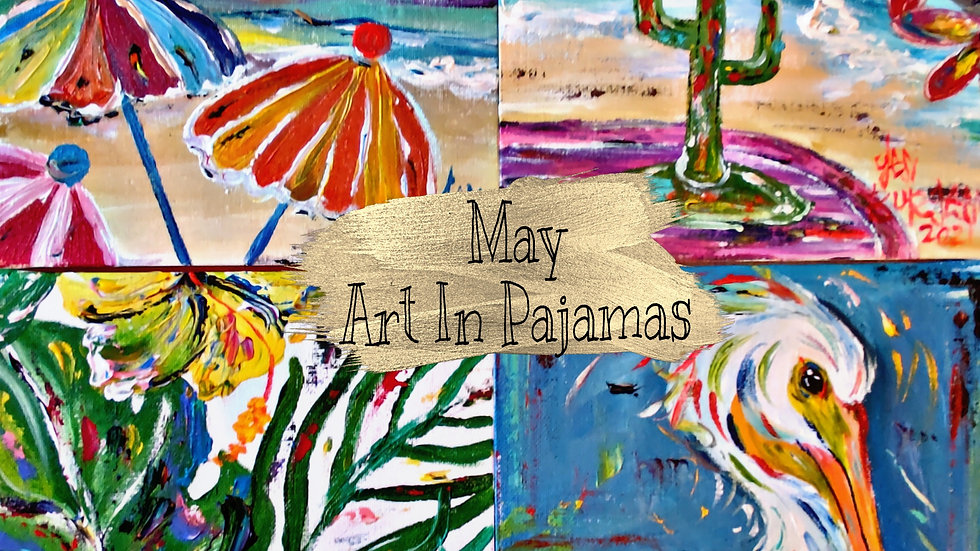 May Art In Pajamas Adult Painters Club Membership