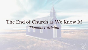 The End of Church as We Know It!
