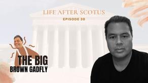 Life after SCOTUS