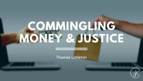 Commingling Money & Justice