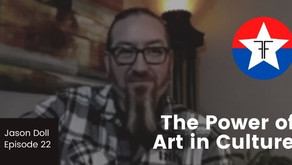 Jason Doll explains the power of art in culture