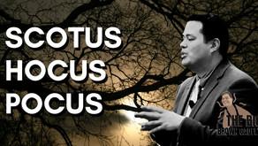 SCOTUS Hocus Pocus | Rachel Alexander | The Big Brown Gadfly with Bobby Lopez #16