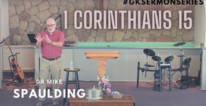 1 Corinthians 15 (part 7)   Dr Mike Spaulding