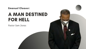Emanuel Cleaver: A Man Destined for Hell