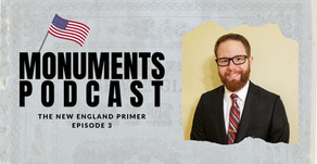 The New England Primer | Monuments Podcast #3