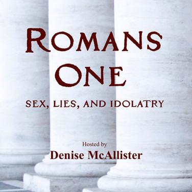 Romans One Podcast