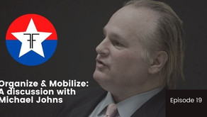 Organize and Mobilize: A discussion with Michael Johns