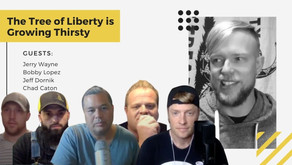 The Tree of Liberty is Growing Thirsty | Jerry Wayne, Bobby Lopez, Jeff Dornik & Chad Caton