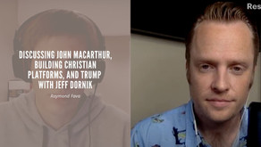 Discussing John MacArthur, building Christian platforms and Trump with Jeff Dornik