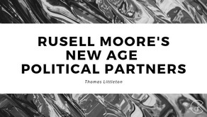 Russell Moore's New Age Political Partners