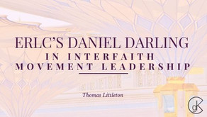 ERLC's Daniel Darling in Interfaith Movement Leadership