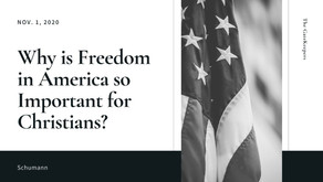 Why is Freedom in America so Important for Christians?