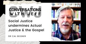The Danger of Redefining Justice   Dr Cal Beisner